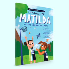 """""""Up and In - Matilda Plays Goal Attack"""" Book"""